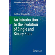 An Introduction to the Evolution of Single and Binary Stars (BOK)