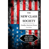 The New Class Society: Goodbye American Dream? (BOK)