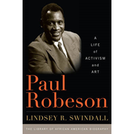 Paul Robeson: A Life of Activism and Art (BOK)