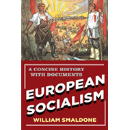 European Socialism: A Concise History with Documents (BOK)