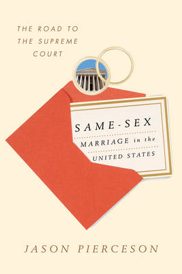 Same-Sex Marriage in the United States: The Road to the Supreme Court (BOK)