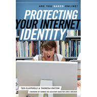 Protecting Your Internet Identity: Are You Naked Online? (BOK)