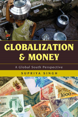 Globalization and Money: A Global South Perspective (BOK)