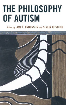 The Philosophy of Autism (BOK)