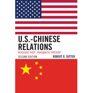 U.S.-Chinese Relations: Perilous Past, Pragmatic Present (BOK)
