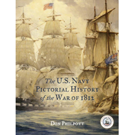 The U.S. Navy Pictorial History of the War of 1812 (BOK)