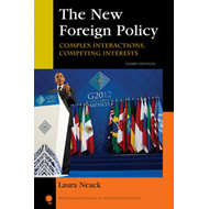 The New Foreign Policy: Complex Interactions, Competing Interests (BOK)