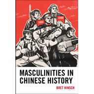 Masculinities in Chinese History (BOK)