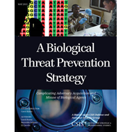 A Biological Threat Prevention Strategy: Complicating Adversary Acquisition and Misuse of Biological (BOK)