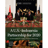 A U.S.-indonesia Partnership for 2020: Recommendations for Forging a 21st Century Relationship (BOK)