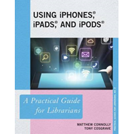 Using iPhones, iPads, and iPods (BOK)