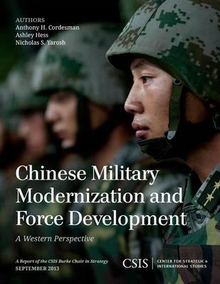 Chinese Military Modernization and Force Development: A Western Perspective (BOK)