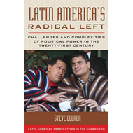 Latin America's Radical Left (BOK)