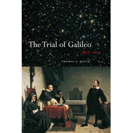 The Trial of Galileo, 1612-1633 (BOK)