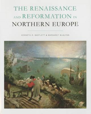 Renaissance and Reformation in Northern Europe (BOK)