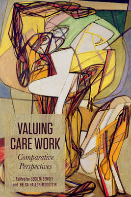 Valuing Care Work: Comparative Perspectives (BOK)