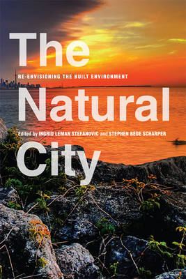 The Natural City: Re-Envisioning the Built Environment (BOK)