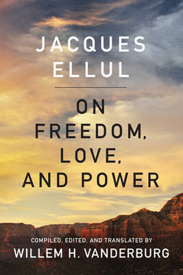 On Freedom, Love, and Power (BOK)