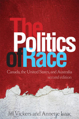 The Politics of Race: Canada, the United States, and Australia (BOK)