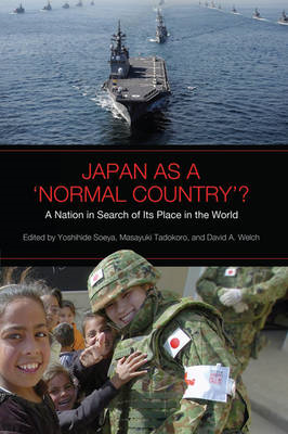 Japan as a Normal Country?: A Nation in Search of Its Place in the World (BOK)