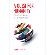 A Quest for Humanity: The Good Society in a Global World (BOK)
