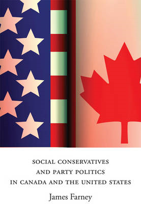 Social Conservatives and Party Politics in Canada and the United States (BOK)