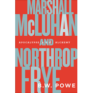 Marshall McLuhan and Northrop Frye (BOK)