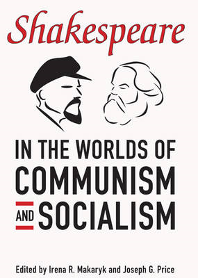 Shakespeare in the World of Communism and Socialism (BOK)