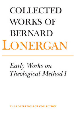 Early Works on Theological Method 1 (BOK)