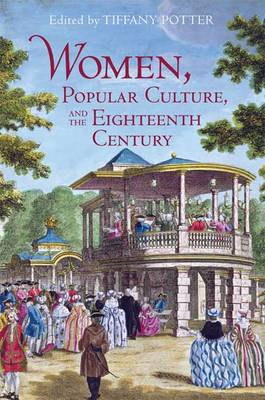 Women, Popular Culture, and the Eighteenth Century (BOK)