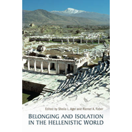 Belonging and Isolation in the Hellenistic World (BOK)