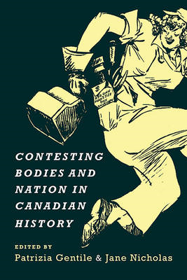 Contesting Bodies and Nation in Canadian History (BOK)