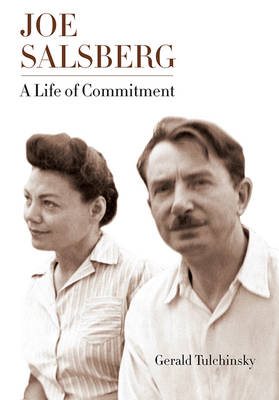 Joe Salsberg: A Life of Commitment (BOK)