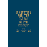Innovating for the Global South: Towards an Inclusive Innovation Agenda (BOK)