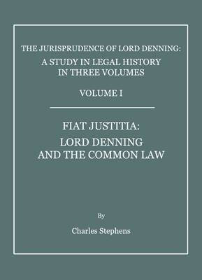 The Jurisprudence of Lord Denning: A Study in Legal History, in Three Volumes (BOK)