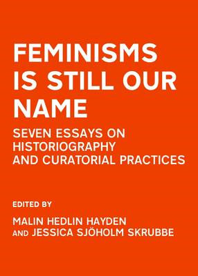 Feminisms is Still Our Name (BOK)