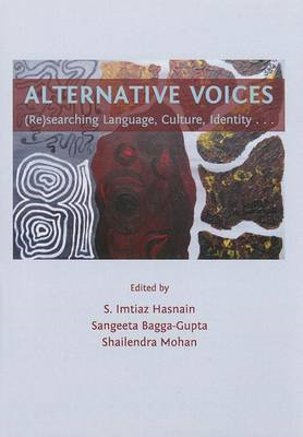 Alternative Voices: (Re)searching Language, Culture, Identity ... (BOK)