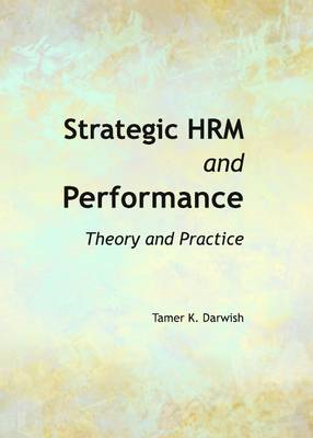 Strategic HRM and Performance: Theory and Practice (BOK)