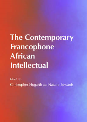 The Contemporary Francophone African Intellectual (BOK)
