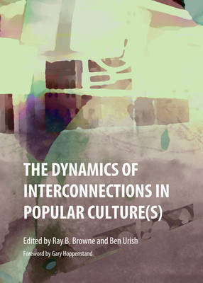 Dynamics of Interconnections in Popular Culture(s) (BOK)