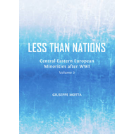 Less Than Nations: Central-Eastern European Minorities After WWI: Volume 2 (BOK)