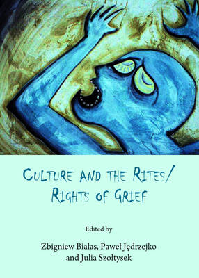 Culture and the Rites/Rights of Grief (BOK)