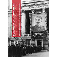 European Dictatorships: A Comparative History of the Twentieth Century (BOK)