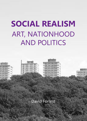 Social Realism: Art, Nationhood and Politics (BOK)