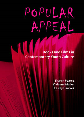 Popular Appeal: Books and Films in Contemporary Youth Culture (BOK)