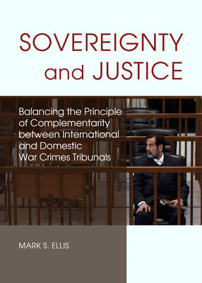 Sovereignty and Justice: Balancing the Principle of Complementarity Between International and Domest (BOK)