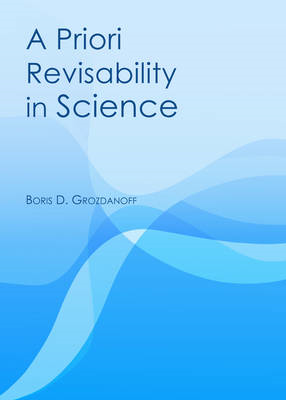 A Priori Revisability in Science (BOK)