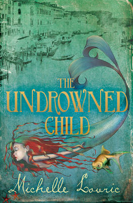 Undrowned Child