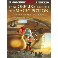 Asterix: How Obelix Fell into the Magic Potion (BOK)