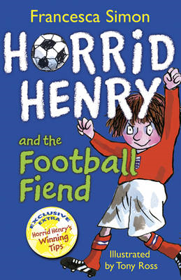 Horrid Henry and the Football Fiend (BOK)